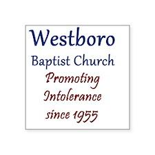 """Westboro10 Square Sticker 3"""" x 3"""""""