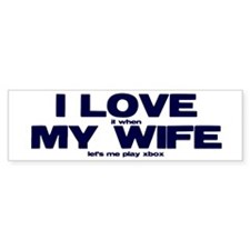 Love my wife Xbox Bumper Sticker