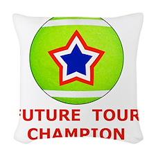 Future Tennis Champion T-Shirt Woven Throw Pillow