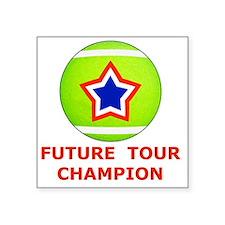 """Future Tennis Champion T-Sh Square Sticker 3"""" x 3"""""""