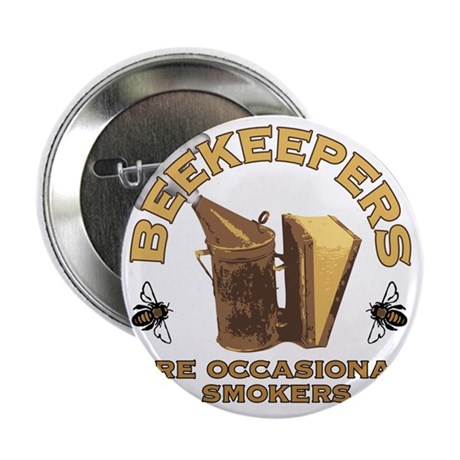 """Beekeepers are Smokers 2.25"""" Button"""