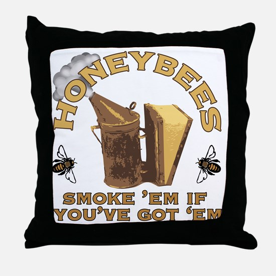 Honeybees Smoke Em Throw Pillow
