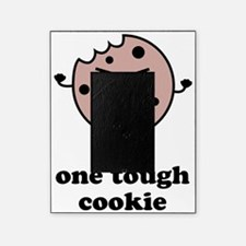 toughcookie1 Picture Frame