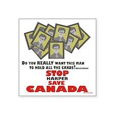 """Stop Harper Save Canada Square Sticker 3"""" x 3"""""""