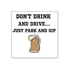 "dont drink and drive Square Sticker 3"" x 3"""