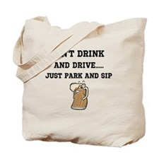 dont drink and drive Tote Bag