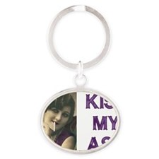 Kiss My Ash Oval Keychain