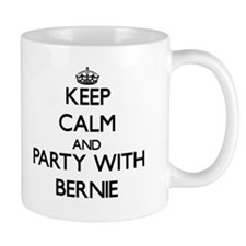 Keep Calm and Party with Bernie Mugs