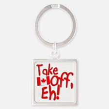 Take Off, Eh! Square Keychain