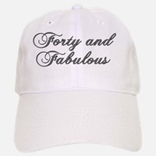 Forty and Fabulous Mug Baseball Baseball Cap