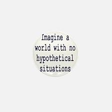 hypothetical1 Mini Button