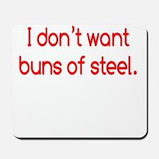 buns-of-steel2 Mousepad