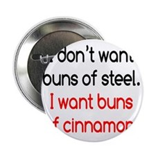 "buns-of-steel3 2.25"" Button"
