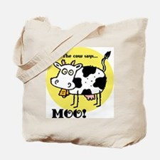 The Cow Says Moo Tote Bag