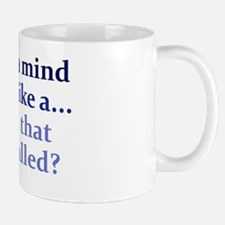 mind-like-a_rect1 Mug