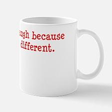 Laugh Different White Mug