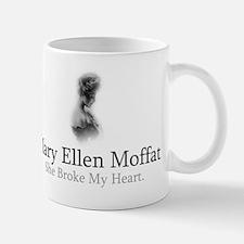 Mary Ellen Moffat Broke My Heart Mug