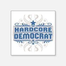 "HardcoreDemocratPLUS Square Sticker 3"" x 3"""