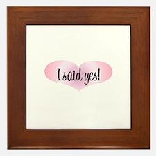 I Said Yes! - Pink Heart Framed Tile