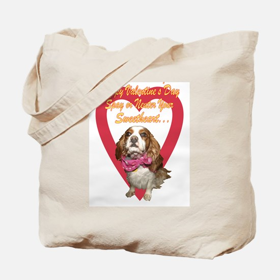 Spay Your Sweetheart  Tote Bag
