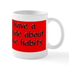 destructive-habits_bs2 Mug