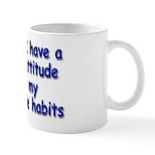 destructive-habits_rect1 Mug