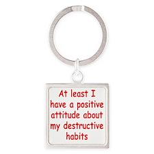 destructive-habits2 Square Keychain