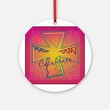 Celebrate whatever Ornament (Round)