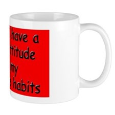 destructive-habits_rect2 Mug