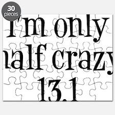 im only  half crazy Puzzle