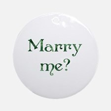 Marry Me? - Lucky Green Ornament (Round)
