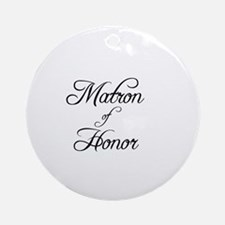 Matron Of Honor - Formal Ornament (Round)