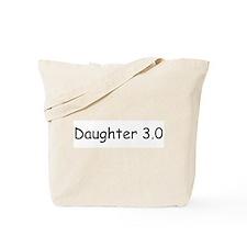 Daughter 3.0 Tote Bag