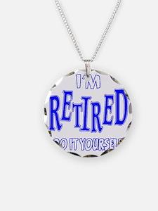 Im Retired Necklace