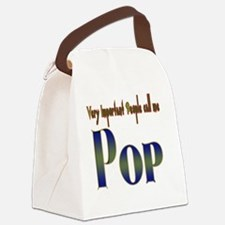 VERY IMPORTANT PEOPLE CALL ME. Canvas Lunch Bag