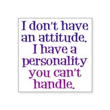 "attitude-handle1 Square Sticker 3"" x 3"""