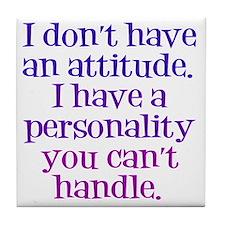 attitude-handle1 Tile Coaster