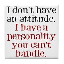 attitude-handle3 Tile Coaster