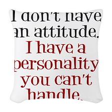 attitude-handle3 Woven Throw Pillow