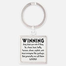 winning_losers Square Keychain