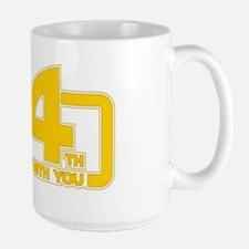 May the 4th be with you Large Mug