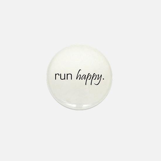 Run Happy Mini Button