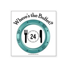 "Wheres the Buffet Square Sticker 3"" x 3"""