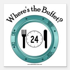 "Wheres the Buffet Square Car Magnet 3"" x 3"""