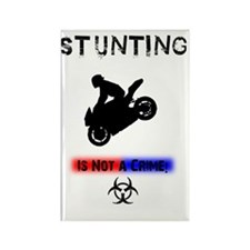 Stunting isnt a crime2 Rectangle Magnet