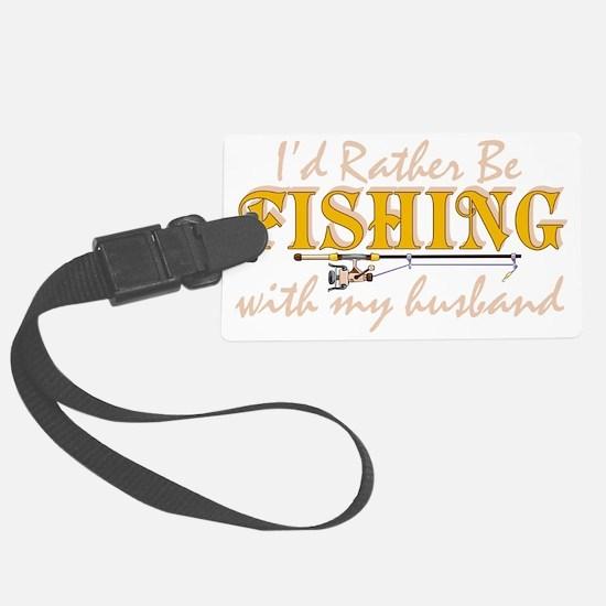 fishinghusband1 Luggage Tag