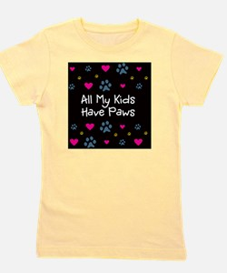 All My Kids Have Paws Girl's Tee