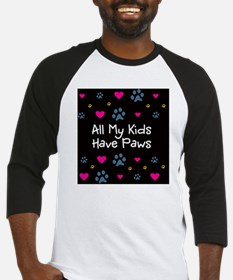 All My Kids Have Paws Baseball Jersey