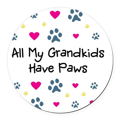 All My Grandkids Have Paws Round Car Magnet