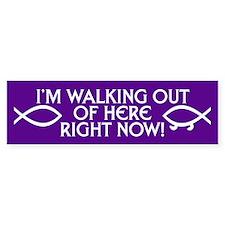 WALKING OUT Bumper Bumper Sticker